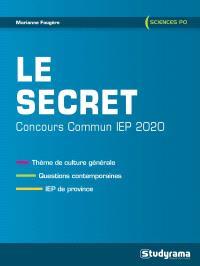 Le secret : concours commun IEP 2020