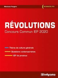 Révolutions : concours commun IEP 2020