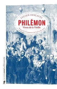 Philémon : vieux de la vieille : roman de la Commune, de l'exil et du retour