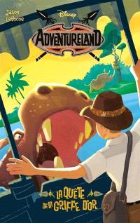 Adventureland. Volume 2, La quête de la griffe d'or