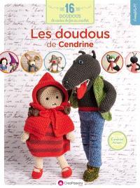 Les doudous de Cendrine au crochet : il était une fois 16 amigurumi au crochet...