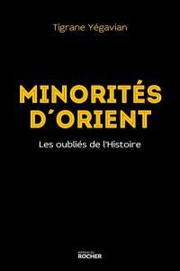 Minorités d'Orient : les oubliés de l'histoire