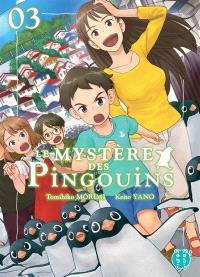 Le mystère des pingouins. Volume 3