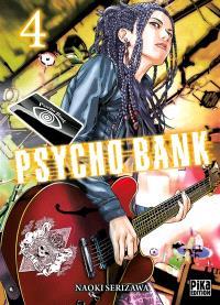 Psycho bank. Volume 4