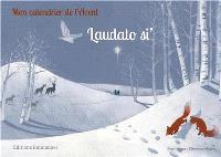 Laudato si' : mon calendrier de l'Avent