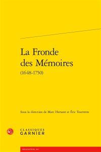 La Fronde des mémoires : 1648-1750