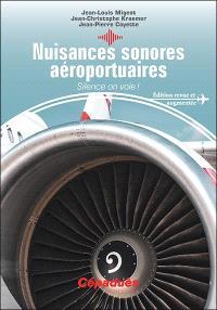 Nuisances sonores aéroportuaires : silence on vole !
