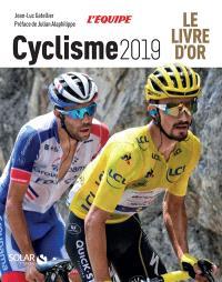 Cyclisme 2019 : le livre d'or