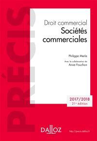 Droit commercial : sociétés commerciales : 2017-2018