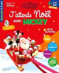 J'attends Noël avec Mickey : jeux et activités : maternelle, 3-5 ans