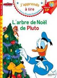 L'arbre de Noël de Pluto : début de CP, niveau 1
