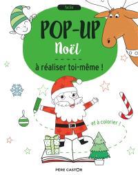 Noël : pop-up à réaliser toi-même ! : et à colorier !