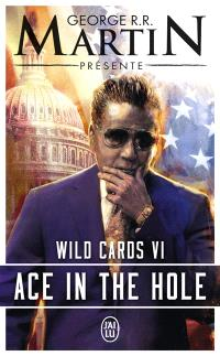 Wild cards. Volume 6, Ace in the hole
