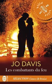 Les combattants du feu 1 & 2 : romans