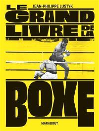 Le grand livre de la boxe