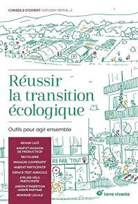 Réussir la transition écologique : outils pour agir ensemble