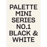 Palette Mini Series 01: Black & White