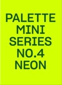 Palette Mini Series 04: Neon