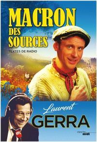 Macron des sources : textes de radio