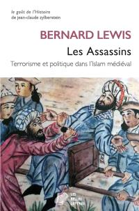Les Assassins : terrorisme et politique dans l'islam médiéval