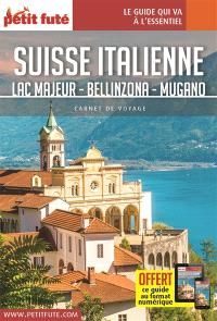 Suisse italienne : Lac Majeur, Bellinzona, Lugano