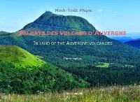 Au pays des volcans d'Auvergne : photo-haïkus = In land of the Auvergne volcanoes : photo-haïkus