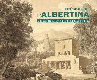 Trésors de l'Albertina : dessins d'architecture