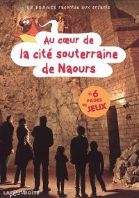 Au coeur de la cité souterraine de Naours