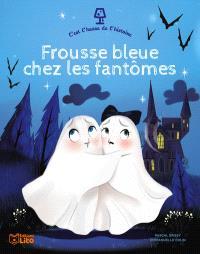 Frousse bleue chez les fantômes