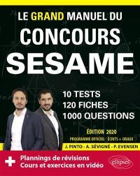 Le grand manuel du concours Sésame : 10 tests, 120 fiches, 1.000 questions