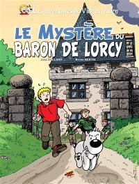 Les aventures de Vick et Vicky. Volume 2, Le mystère du baron de Lorcy