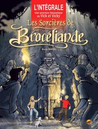 Une aventure extraordinaire de Vick et Vicky : l'intégrale, Les sorcières de Brocéliande : l'intégrale