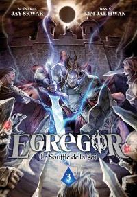 Egregor : le souffle de la foi. Volume 3, L'éclipse de sang