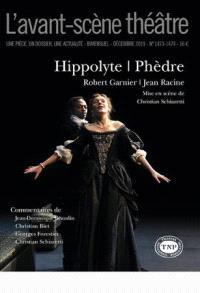 Avant-scène théâtre (L'). n° 1473-1474, Hippolyte. Phèdre
