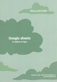 Google sheets : le tableur en ligne