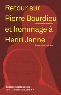 Revue de l'Institut de sociologie. n° 2016, Retour sur Pierre Bourdieu et hommage à Henri Janne