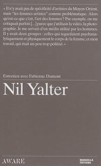 Nil Yalter : entretien avec Fabienne Dumont