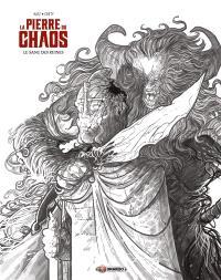 La pierre du chaos. Volume 1, Le sang des ruines