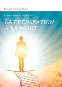 La préparation à la mort : conseils spirituels, conseils pratiques