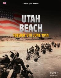 Utah Beach : tuesday 6th June 1944