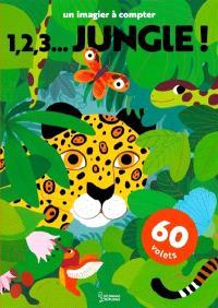 1, 2, 3... jungle ! : un imagier à compter