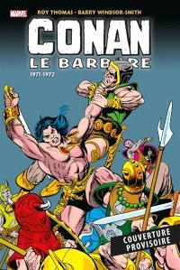 Conan le barbare : l'intégrale, 1971-1972