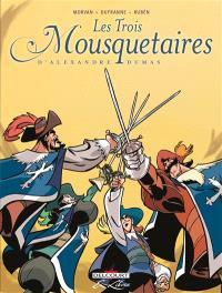 Les trois mousquetaires, d'Alexandre Dumas : édition intégrale