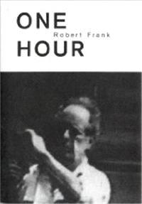ROBERT FRANK ONE HOUR /ANGLAIS