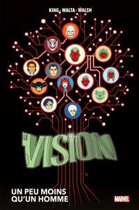La vision : un peu moins qu'un homme