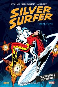 Silver surfer : l'intégrale, 1969-1970