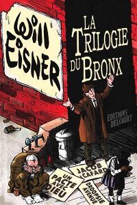 La trilogie du Bronx : intégrale