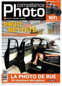 Compétence photo. n° 72, Bruit & netteté : nos conseils pour les maîtriser