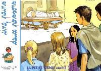 Cinq pains, deux poissons. n° 141, La petite Vierge Marie
