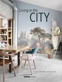 Living in the city : urban interiors and portraits